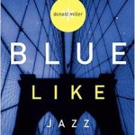 Blue Like Jazz - A Book Review
